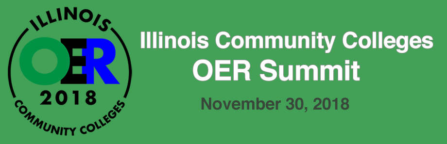 2018 Illinois Community Colleges OER Summit